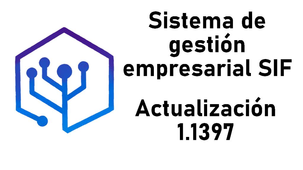 Habilitados los productos de tipo servicio, Mejoras en gestión del saldo a favor del cliente – Actualización del SIF 1.1397